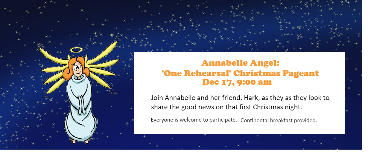 Annabelle Angel: 'One Rehearsal' Christmas Pageant - December 17, 2017