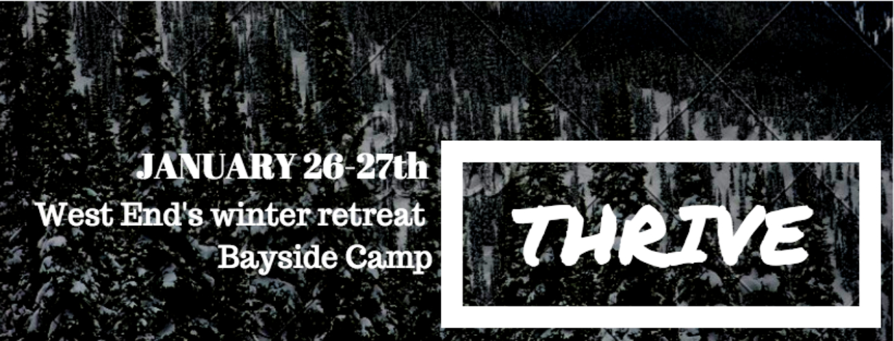 West End Baptist Winter Retreat - January 26 & 27, 2018