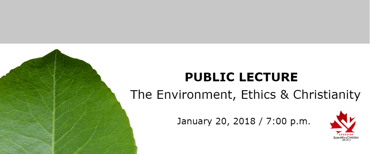 Public lecture - The Environment, Ethics & Christianity - January 20, 2018